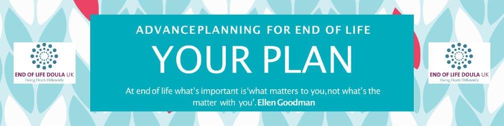 Banner describing End Of Life Doula UK Advance Planning Workshops
